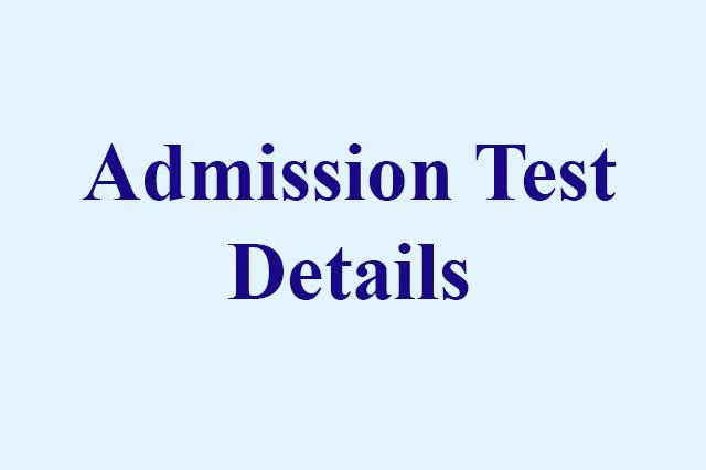 Admission Test Details